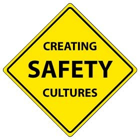 Creating SAFETY Cultures